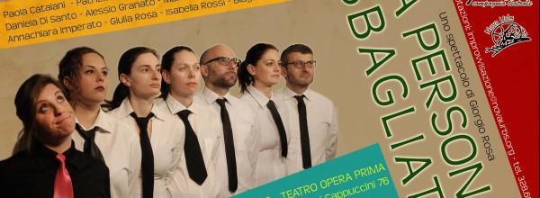 La persona sbagliata – 10 dicembre 2016, Teatro Opera Prima